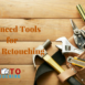 6 Advanced Tools for Photo Retouching to Achieve Maximum Efficiency and Great Results