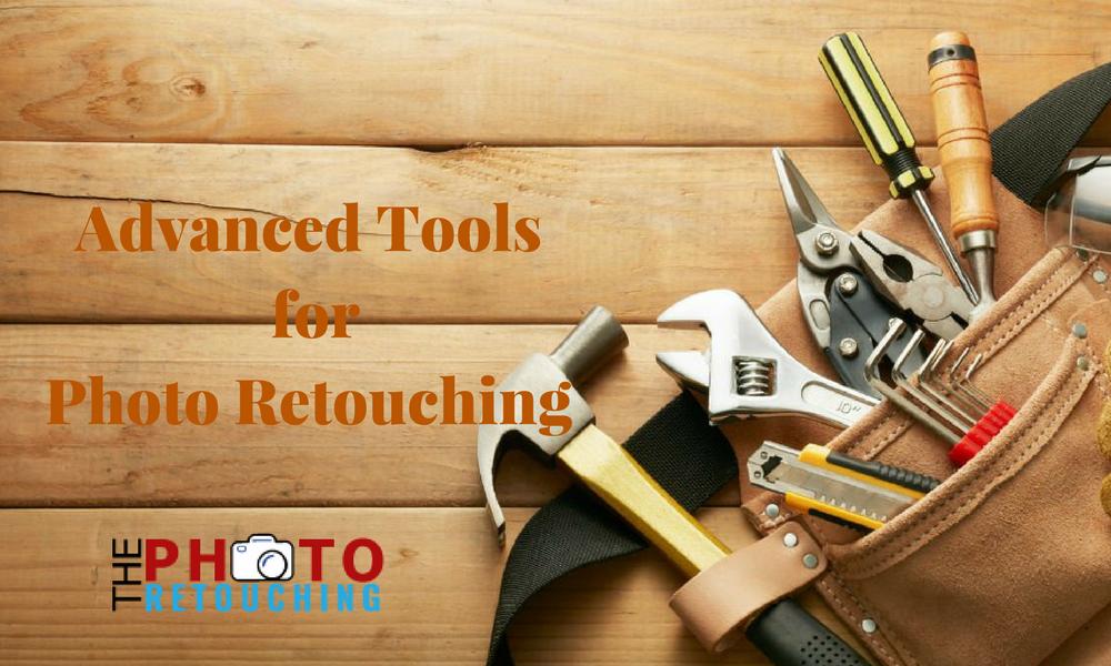 Advance Photo Retouching Tools